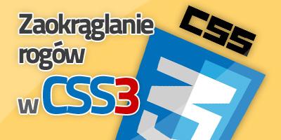 Zaokrąglanie brzegów CSS3