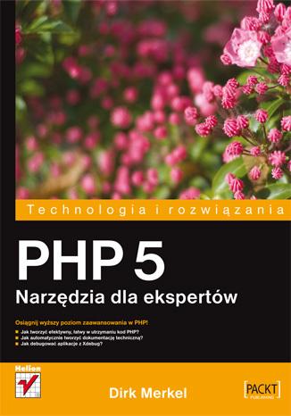 PHP5. Narzędzia dla ekspertów