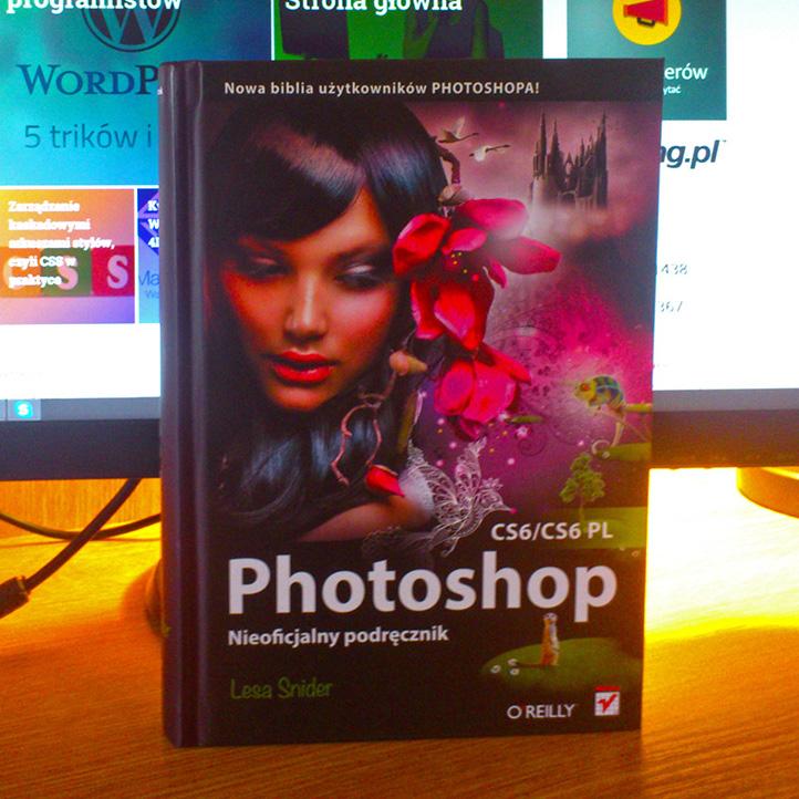 """""""Photoshop CS6/CS6 PL. Nieoficjalny podręcznik"""""""