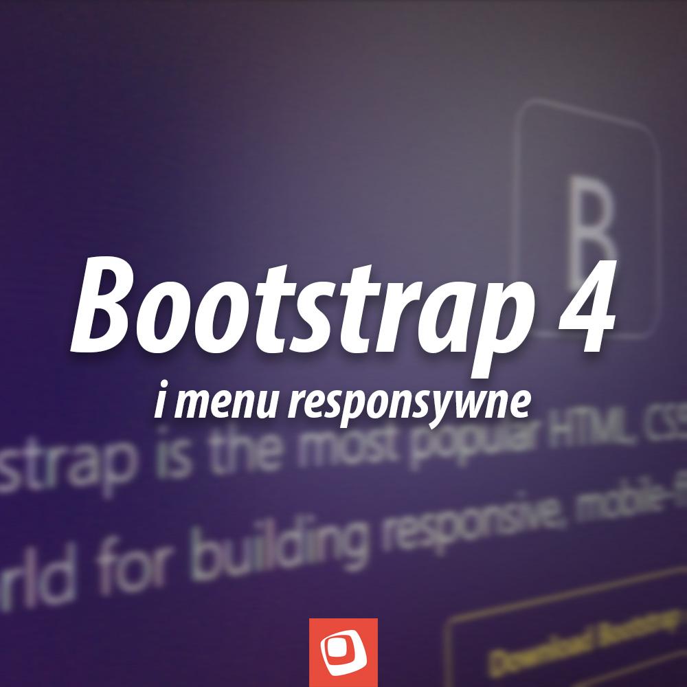 Bootstrap 4 i menu responsywne