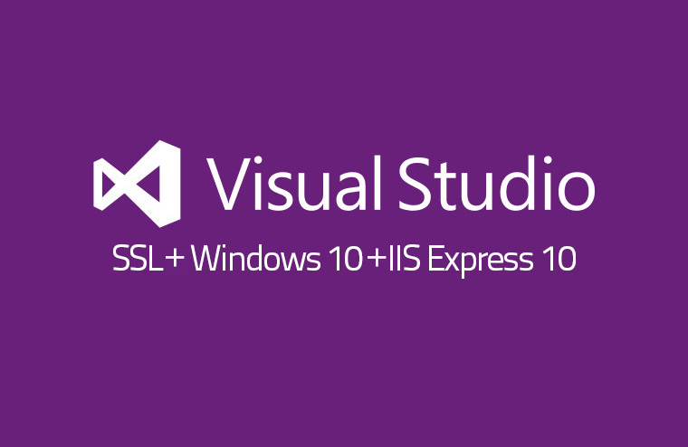 Visual Studio i problem z SSL na Windows 10 i IIS Express 10